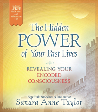 Bild på Hidden power of your past lives - revealing and healing your encoded consci