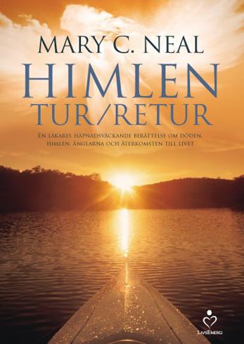Bild på Himlen tur/retur : en läkares häpnadsväckande berättelse om döden, himlen, änglarna och återkomsten till livet