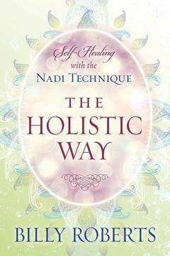 Bild på HOLISTIC WAY: Self-Healing With The Nadi Technique