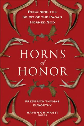 Bild på Horns of Honor : Regaining the Spirit of the Pagan Horned God