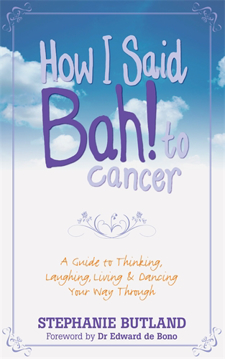 Bild på How i said bah! to cancer - a guide to thinking, laughing, living and danci