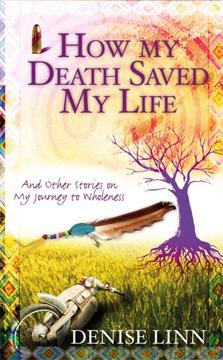 Bild på How My Death Saved My Life