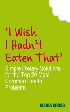 Bild på I wish i hadnt eaten that - simple dietary solutions for the 20 most common