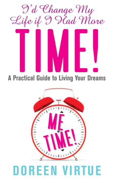 Bild på Id change my life if i had more time - a practical guide to living your dre