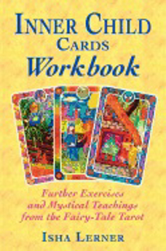 Bild på Inner Child Cards Workbook: Further Exercises and Mystical Teachings from the Fairy-Tale Tarot