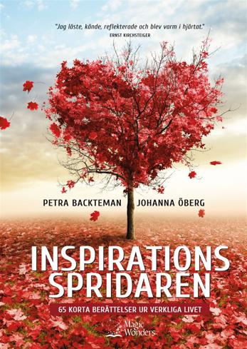 Bild på Inspirationsspridaren : 65 korta berättelser ur verkliga livet