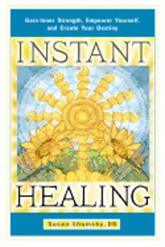 Bild på Instant Healing : Gain Inner Strength, Empower Yourself, and Create Your Destiny