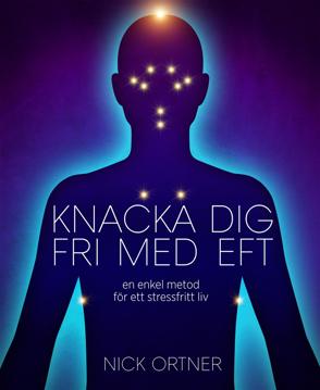 Bild på Knacka dig fri med EFT : en enkel metod för ett stressfritt liv