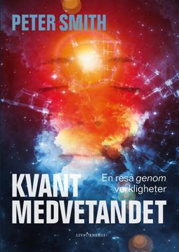 Bild på Kvantmedvetandet : en resa genom verkligheter
