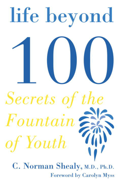 Bild på Life Beyond 100: Secrets Of The Fountain Of Youth (Q)