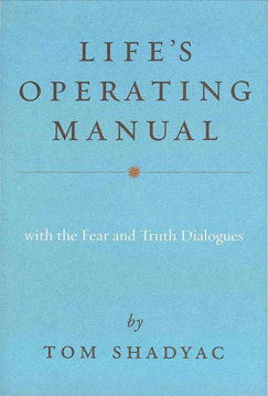 Bild på Lifes operating manual - with the fear and truth dialogues