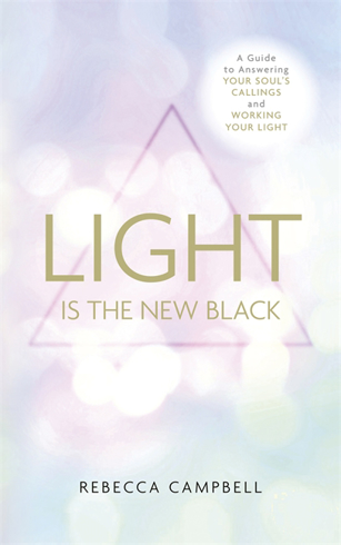 Bild på Light is the new black - a guide to answering your souls callings and worki