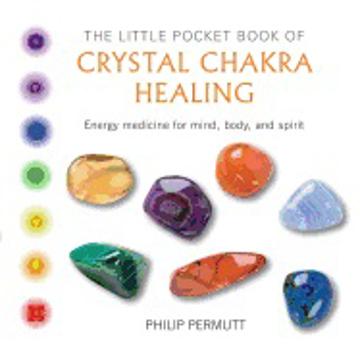 Bild på Little pocket book of crystal chakra healing - energy medicine for mind, bo
