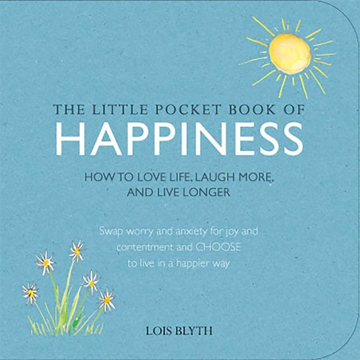 Bild på Little pocket book of happiness - how to love life, laugh more, and live lo