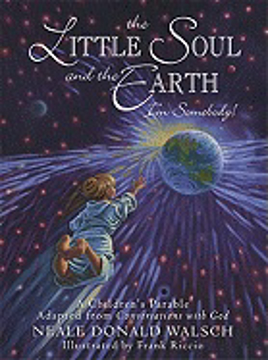 Bild på Little soul and the earth - a childrens parable adapted from conversations