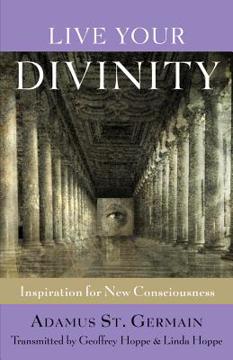 Bild på Live Your Divinity: Inspiration for New Consciousness