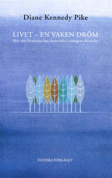 Bild på Livet - en vaken dröm