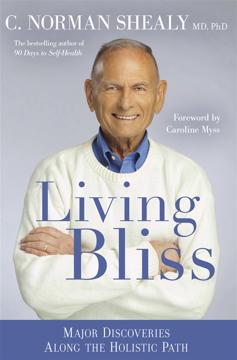Bild på Living bliss - major discoveries along the holistic path
