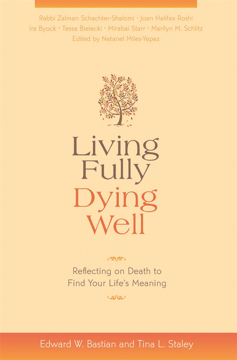 Bild på Living Fully, Dying Well: Reflecting on Death to Find Your Life's Meaning
