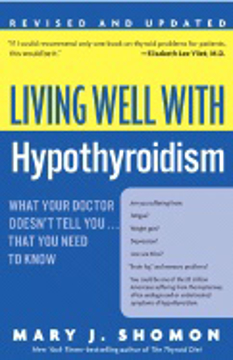 Bild på Living Well With Hypothyroidism: What Your Doctor Doesn'T Tell You...That You Need To Know