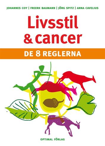 Bild på Livsstil och cancer : de 8 reglerna