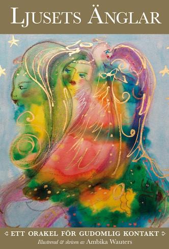 Bild på Ljusets änglar : Ett orakel för gudomlig kontakt