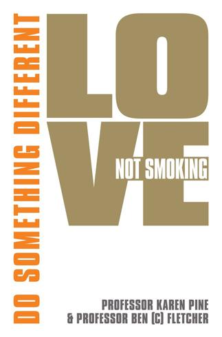 Bild på Love Not Smoking: Do Something Different