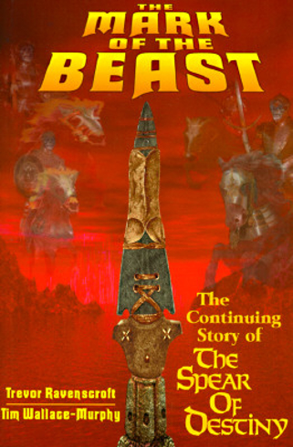 Bild på Mark of the beast - the continuing story of the spear of destiny