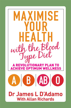 Bild på Maximise your health with the blood type diet - a revolutionary plan to ach