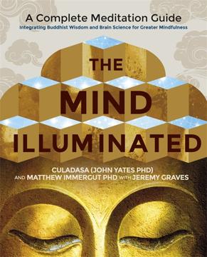 Bild på Mind illuminated - a complete meditation guide integrating buddhist wisdom