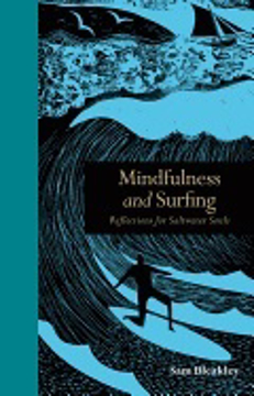 Bild på Mindfulness and surfing - reflections for saltwater souls