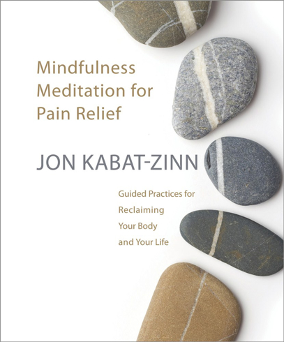 Bild på Mindfulness Meditation for Pain Relief : Guided Practices for Reclaiming Your Body and Your Life Mindfulness Meditation for Pain Relief : Guided Practices for Reclaiming Your Body and Your Life