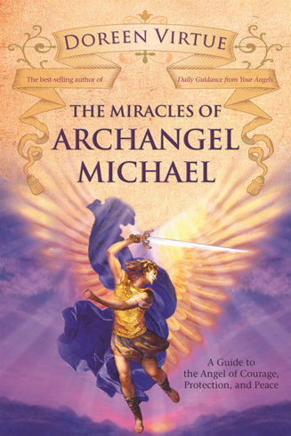 Bild på Miracles of archangel michael - a guide to the angel of courage, protection
