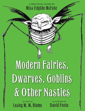 Bild på Modern Fairies, Dwarves, Goblins and Other Nasties