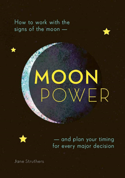 Bild på Moonpower: How to Work with the Phases of the Moon and Plan Your Timing for Every Major Decision
