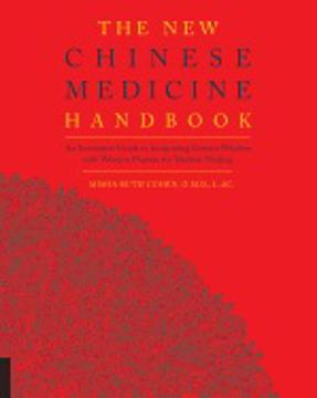 Bild på New chinese medicine handbook - an innovative guide to integrating eastern