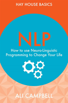 Bild på NLP - how to use neuro-linguistic programming to change your life