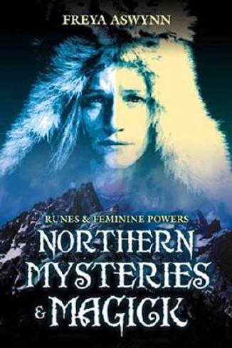 Bild på Northern Mysteries & Magick: Runes, Gods, and Feminine Powers