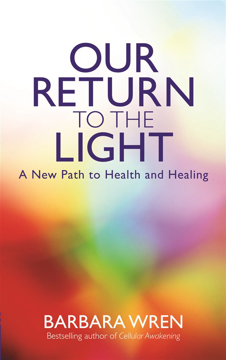 Bild på Our return to the light - a new path to health and healing