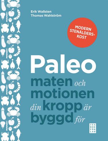 Bild på Paleo : maten och motionen din kropp är byggd för