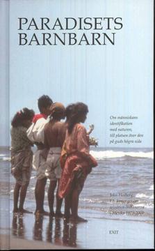 Bild på Paradisets Barnbarn : lärdomar genom wixárica-indianerna i Mexiko 1970-2001