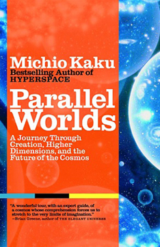 Bild på Parallel Worlds: A Journey Through Creation, Higher Dimensio
