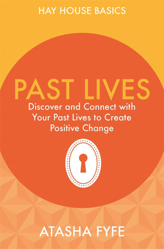 Bild på Past lives - discover and connect with your past lives to create positive c