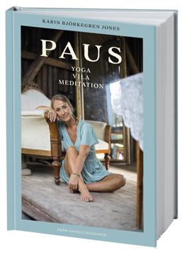 Bild på Paus : yoga, vila, meditation