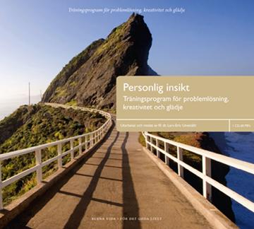 Bild på Personlig insikt : träningsprogram för problemlösning, kreativitet och glädje