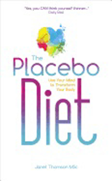 Bild på Placebo diet - use your mind to transform your body