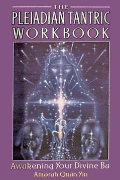 Bild på Pleiadian tantric workbook - awakening your divine ba
