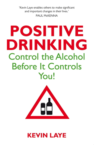 Bild på Positive drinking - control the alcohol before it controls you