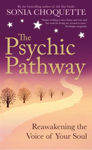 Bild på Psychic pathway - reawakening the voice of your soul