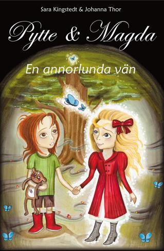 Bild på Pytte & Magda : en annorlunda vän